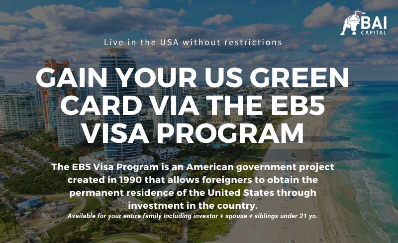 Gain Your US Green Card via the EB5 Visa Program